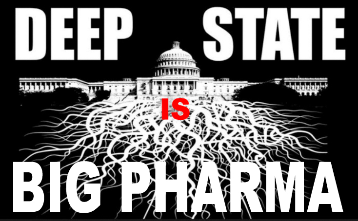 Deep State is Big Pharma